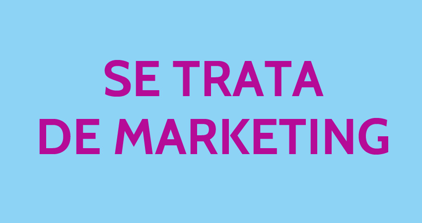 Se-trata-de-marketing